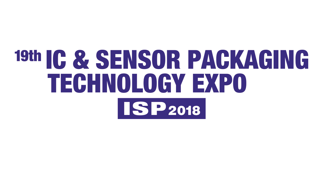 47th NEPCON JAPAN (19th IC & Sensor Packaging Technology EXPO)